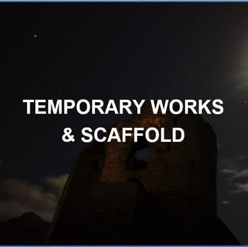 Temporary Works and Scaffold